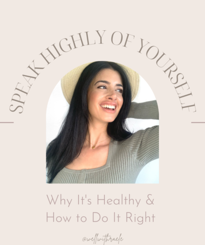speak highly of yourself, blog post cover
